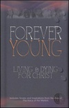 Forever Young: Living and Dying for Christ