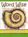 Word Wise - Just As God Said! (vol 2)