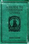A Guide to Christian Living - Gift Edition