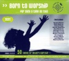 CD - Born to Worship, For a Time Such as This (3 CD