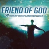 CD - Friend of God (3 CD