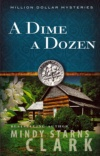 A Dime a Dozen, Million Dollar Mysteries Series
