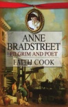 Anne Bradstreet - Pilgrim and Poet