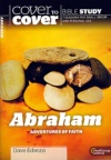 Cover to Cover Bible Study - Abraham - Adventures of Faith