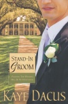 Stand in Groom, Brides of Bonneterre Series