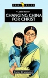 Changing China For Christ - Lottie Moon - Trailblazers