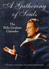 DVD - A Gathering of Souls - The Billy Graham Crusades