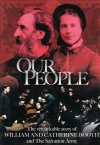 DVD - Our People, William & Catherine Booth