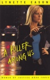 A Killer Among Us, Women of Justice Series