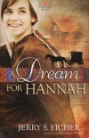 A Dream for Hannah, Hannah