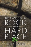 Between a Rock and a Hard Place **