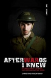 Afterwards I Knew - Stories from First & Second World Wars