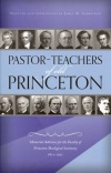 Pastor Teachers of Old Princeton