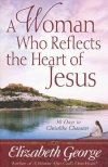 A Woman who Reflects the Heart of Jesus (Growth & Study Guide)