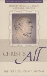 Christ is All - Piety of Horatius Bonar - PRS