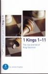 1 Kings 1 - 11 - Good Book Guide