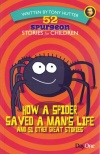 52 Spurgeon Stories for Children - How a Spider Saved a Man