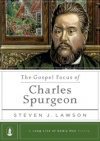 The Gospel Focus of Charles Spurgeon - LLGM