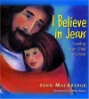 I Believe in Jesus, Leading Your Child to Christ
