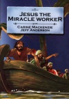 Bible Alive - Jesus the Miracle Worker