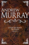 Andrew Murray, Collected Works on Prayer