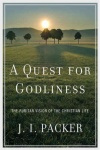 A Quest For Godliness: Puritan vision of Christian Life
