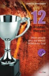 12 Hidden Heroes of the Old Testament - Book 1