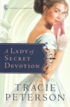 A Lady of Secret of Devotion, Ladies of Liberty Series **