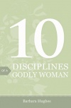 Tract - 10 Disciplines of a Godly Woman (pk 25)