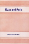 Boaz and Ruth, Redemption, Rest & Riches - CCS
