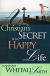 A Christians Secret to a Happy Life