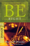 Be Right - Romans - WBS