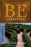 Be Satisfied - Ecclesiastes - WBS