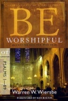 Be Worshipful - Psalms 1 - 89 - WBS