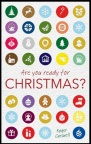 Are You Ready for Christmas? - CMS