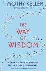 The Way of Wisdom, A Year of Daily Devotions in the Book of Proverbs