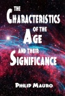 The Characteristics of the Age and Their Significance