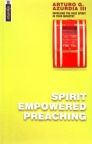 Spirit Empowered Preaching - Mentor Series