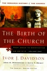 Birth of the Church - Jesus - Monarch History of the Church vol 1