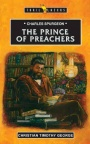 Prince of Preachers - C H Spurgeon - Trailblazers
