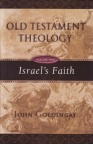 Old Testament Theology vol 2 - Israels Faith
