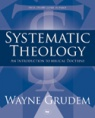 Systematic Theology: Introduction to Bible Doctrine