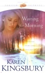 Waiting for the Morning, Forever Faithful Series **