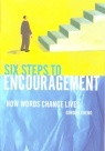 Six Steps to Encouragement