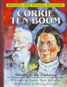 Corrie Ten Boom: Shining in Darkness - Heroes for Young Readers