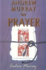 Andrew Murray on Prayer (6 books in 1)