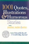 1001 Quotes Illustrations & Humorous Stories