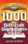 1000 Bible Answers for Difficult Questions