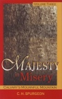 Majesty in Misery - Calvarys Mournful Mountain