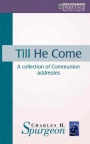Till He Come - Communion Addresses
